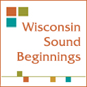 "Sound Beginnings Logo: orange, teal and green squares with text: ""Wisconsin Sounds Beginnings"""