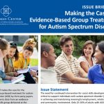"""Making the Case for Evidence-Based Group Treatment for Autism Spectrum Disorder."" Group of children working together and group of smiling adults."