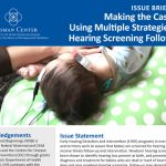 Making the Case for Using Multiple Strategies for Hearing Follow-up