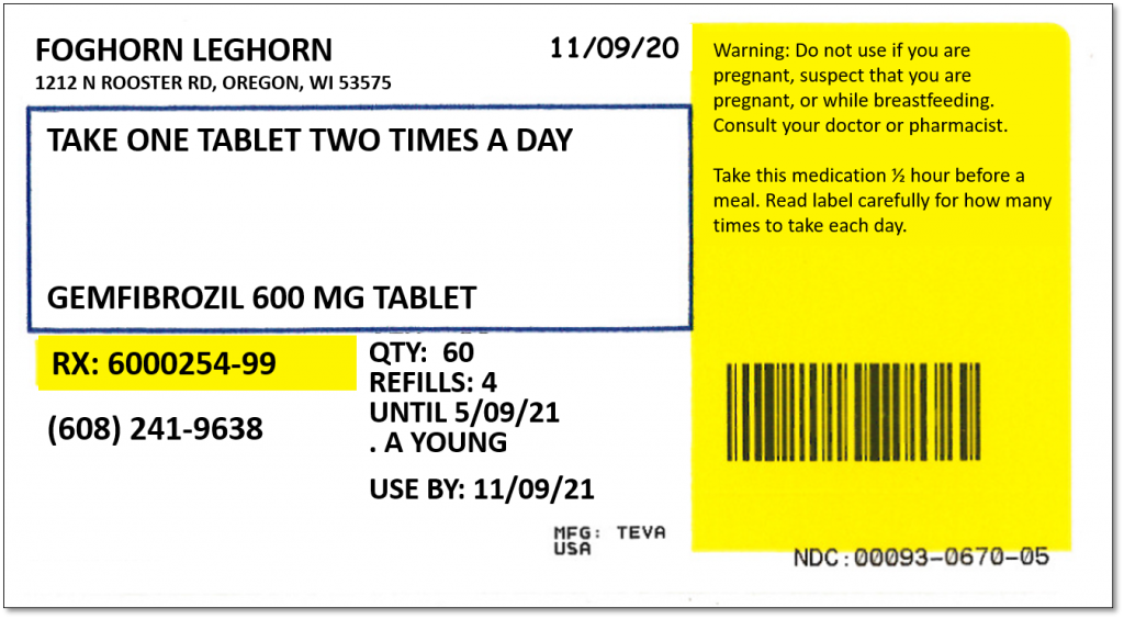 Prescription label for Foghorn Leghorn. Name, instructions, prescription name, RX number, phone number, quantity, number of refills, use by date, warning, and bar code